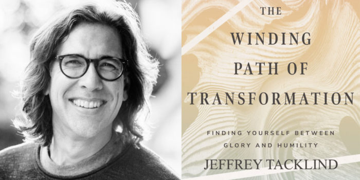 Jeffrey Tacklind, author of The Winding Path of Transformation